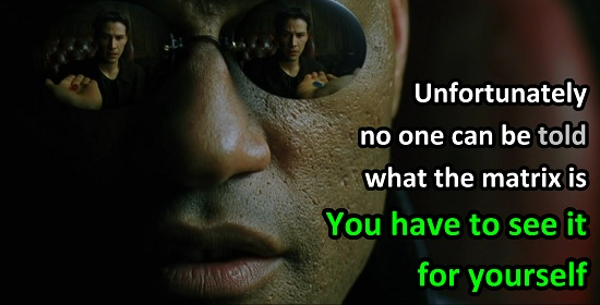 matrix-quote-you-have-to-see-the-matrix-for-yourself
