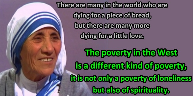 spirituality-quote-poverty-in-the-west-is-a-different-kind-of-poverty-mother-teresa