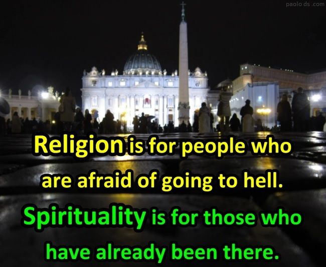 spirituality-quote-religion-is-for-people-who-are-afraid-of-going-to-hell-vine-deloria